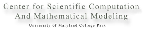 Center for Scientific Computation and Mathematical Modeling
